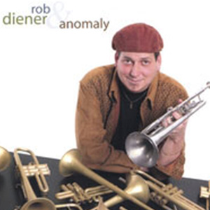 Rob Diener & Anomaly