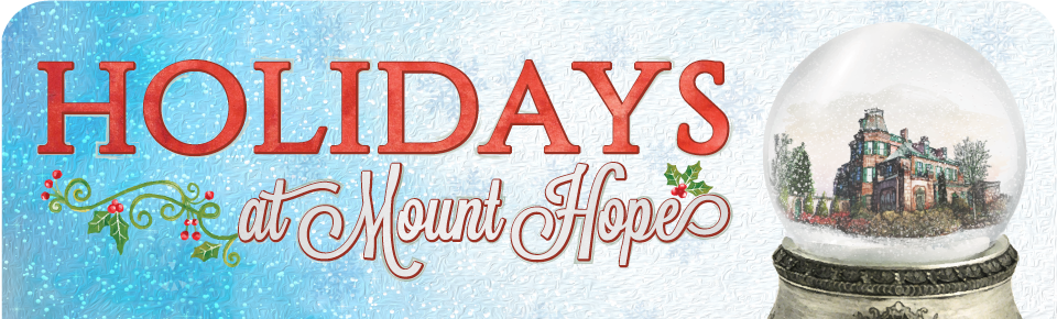 Holidays at Mount Hope Header