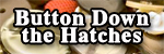 Button Down the Hatches Logo