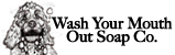 Wash Your Mouth Out Soap Compnay Logo