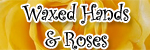 Waxed Hands and Roses Logo